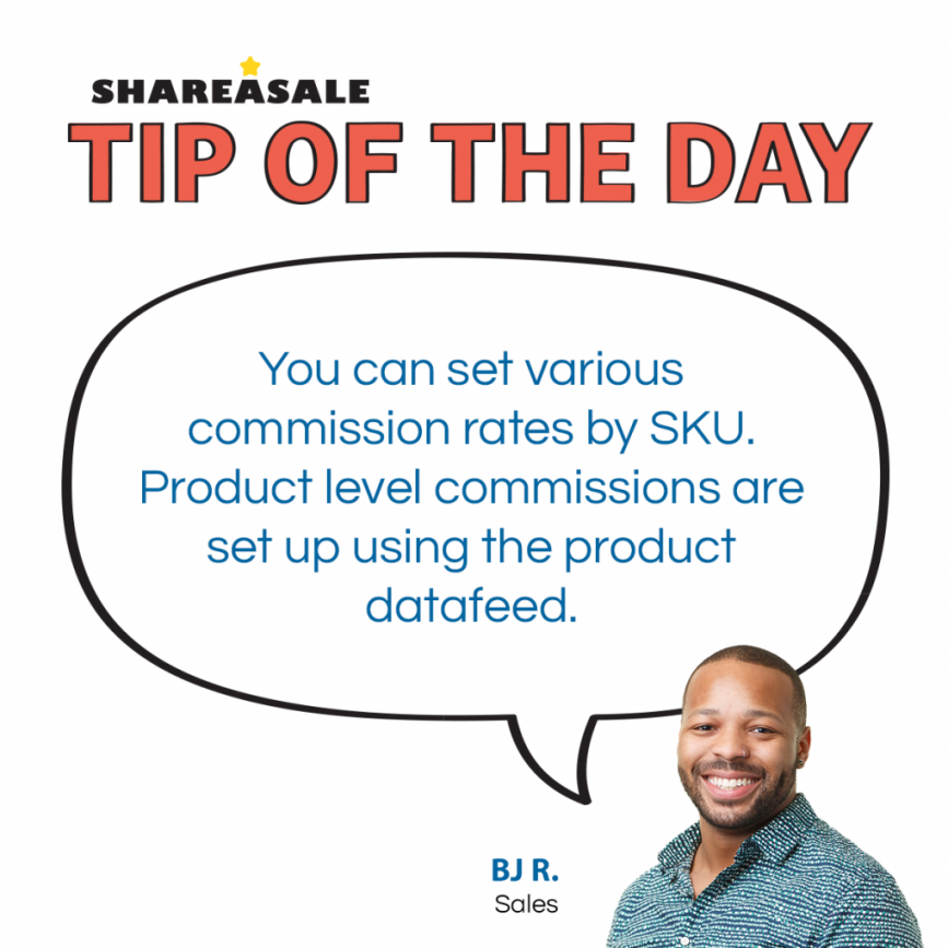 Tip of the Day: Set Product Level Commissions - ShareASale Blog