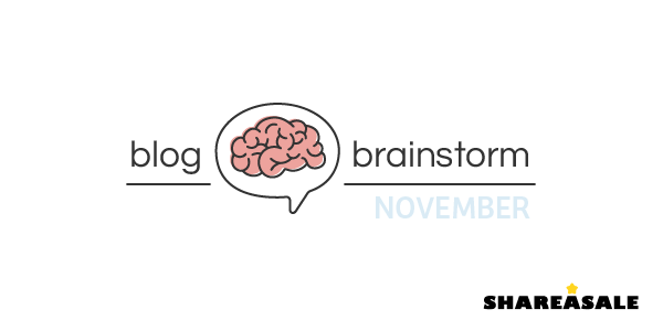 November Blog Brainstorm