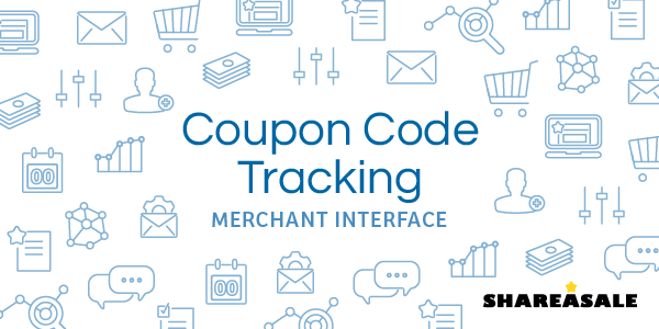 Coupon Code Tracking - ShareASale Blog