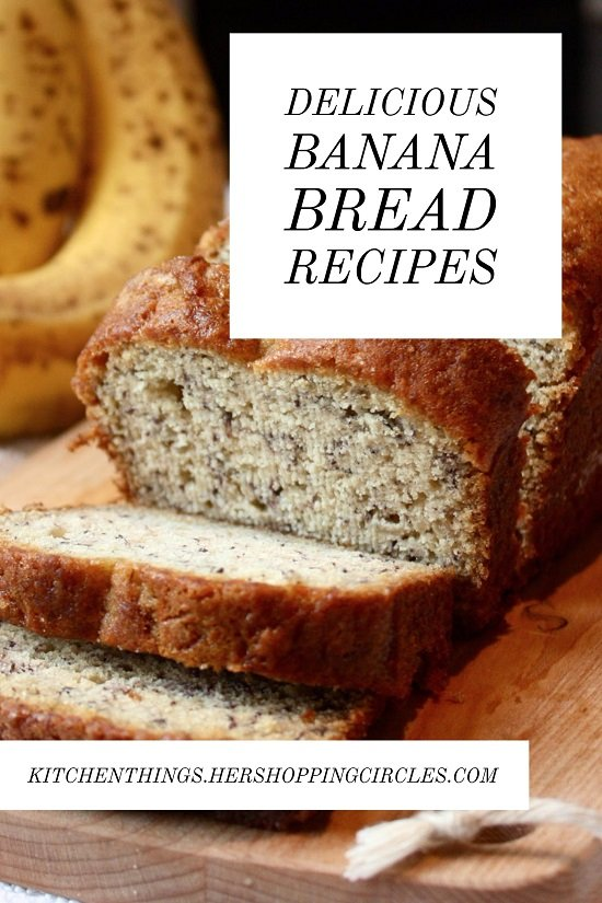 Delicious Banana Bread Recipes
