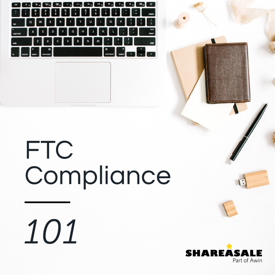 FTC Compliance 101 & Resources