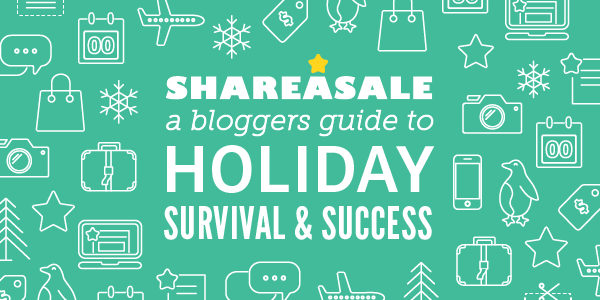 A Blogger's Guide to Holiday Survival & Success