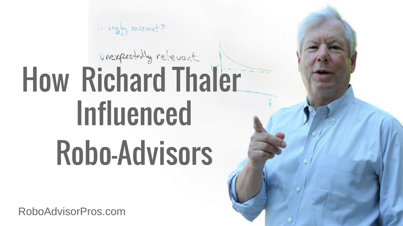 Richard Thaler Influences Robo Advisors With Behavioral Economics