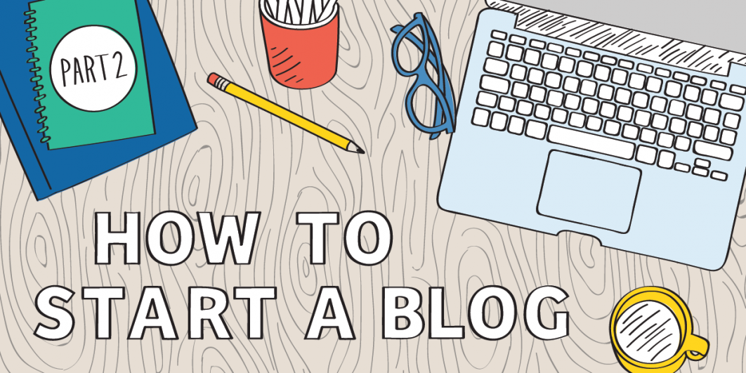 How to Start a Blog: Part 2 - Get Web Hosting