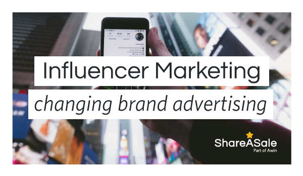 How influencer marketing is changing the way brands advertise