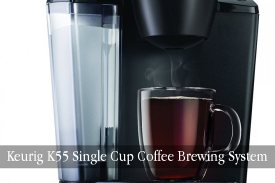 Keurig K55 Single Cup Coffee Brewing System