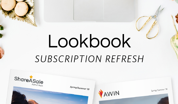 Subscribe Now to Receive the ShareASale + Awin Lookbook