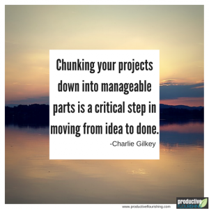 Break Your Projects Into Doable Chunks