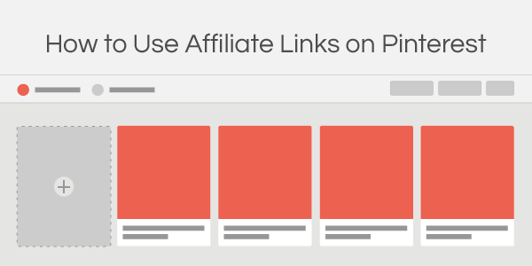 How To Use Affiliate Links on Pinterest