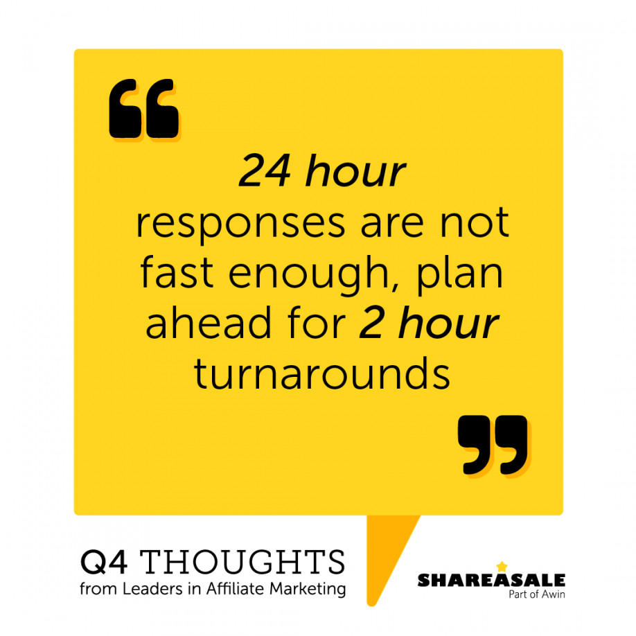 Q4 Thoughts: Quick Responses are Necessary