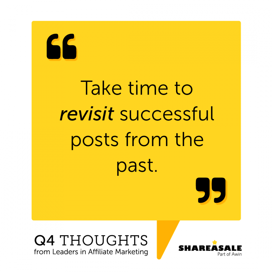 Q4 Thoughts: Revisit Your Past Posts