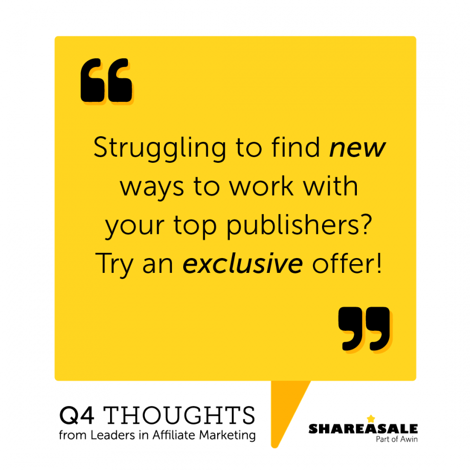 Q4 Thoughts: Try an Exclusive Offer!