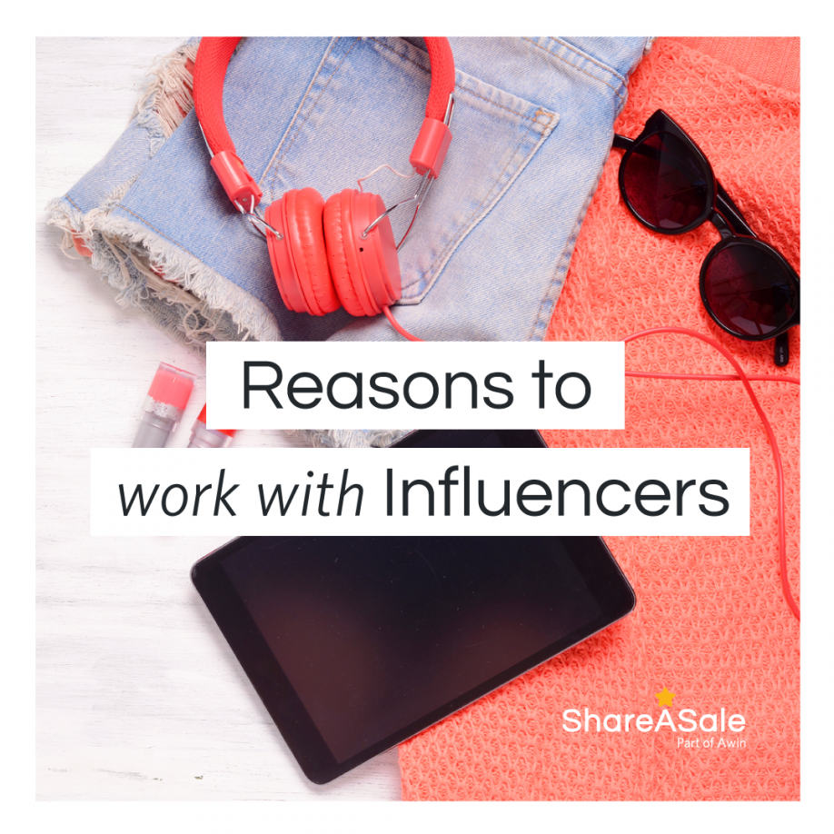 Why Brands Should Include Influencers in their Affiliate Marketing Strategy