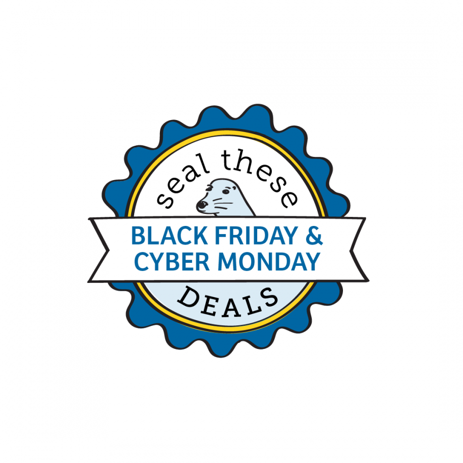 Seal These Deals: Black Friday/ Cyber Monday