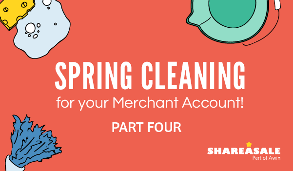 Merchant Account Maintenance - Spring Cleaning Part IV