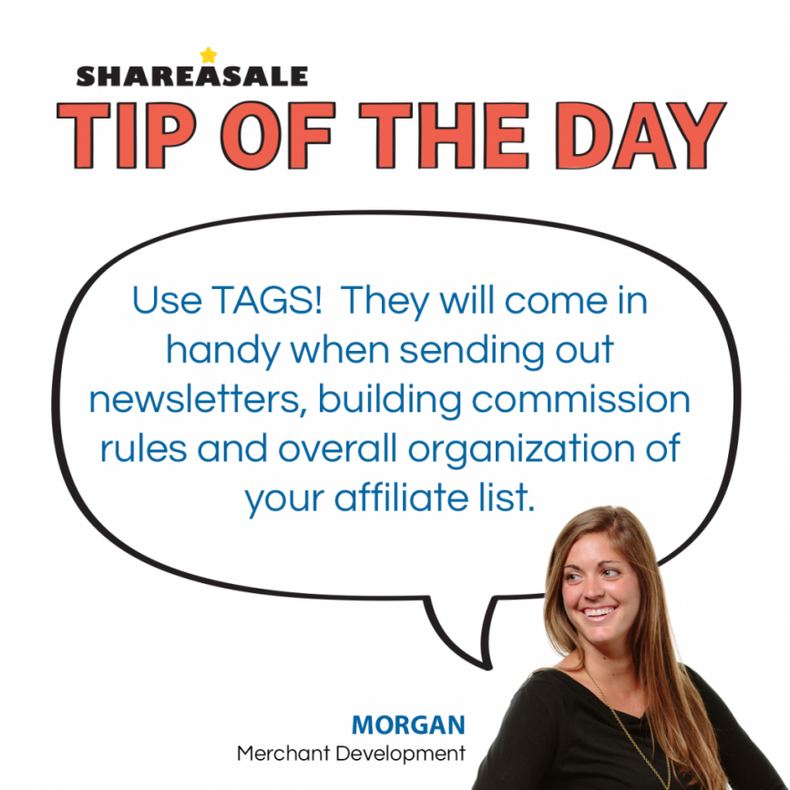 Tip of the Day: Use Tags! - ShareASale Blog