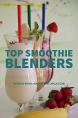 Top Smoothie Blenders for Delicious Healthy Smoothies