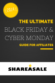 The Ultimate Black Friday and Cyber Monday Guide for Affiliates