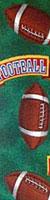 FOOTBALL SEASON (1-3/8 IN X 20 YDS)  QTY 1