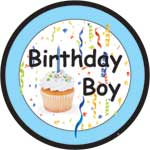 BIRTHDAY BOY - BUTTONS (3½ IN)  QTY 1