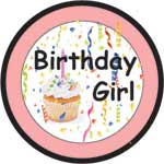 BIRTHDAY GIRL - BUTTONS (3½ IN)  QTY 1