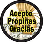 ACEPTO PROPINAS GRACIAS BUTTON (3.5IN ) QTY 1