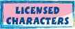 LICENSED CHARACTERS