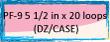 PF-9 5½ IN X 20 LOOPS (DZ/CASE)