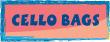 CELLO BAGS