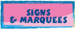 SIGNS & MARQUEES