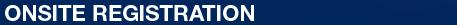 ONSITE_REGISTRATION