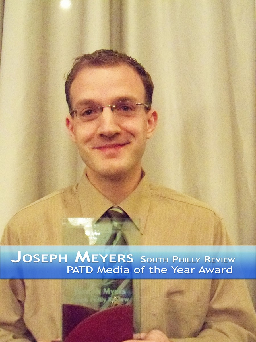 Joseph Meyers South Philly Review PATD Media of the Year