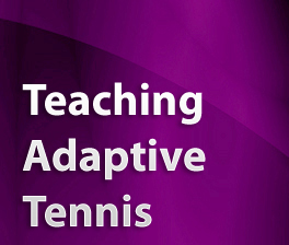 Teaching Adaptive Tennis
