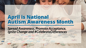 Autism-Awareness-Month-Web_300