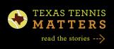 Texas Tennis Matters