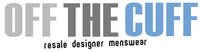 Off The Cuff Resale Designer Menswear