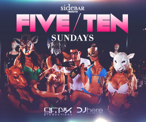 FIVE/TEN at Sidebar Nightclub | May 26th, 2013 | DJhere Productions