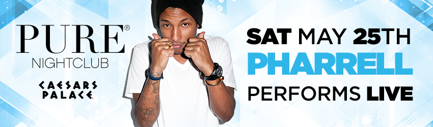 Pharrell at PURE Nightclub | May 25th, 2013 | DJhere Productions