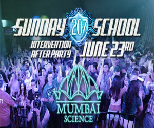 Sunday School in 207 Nightclub with Mumbai Science | June 23rd, 2013 | DJhere Productions