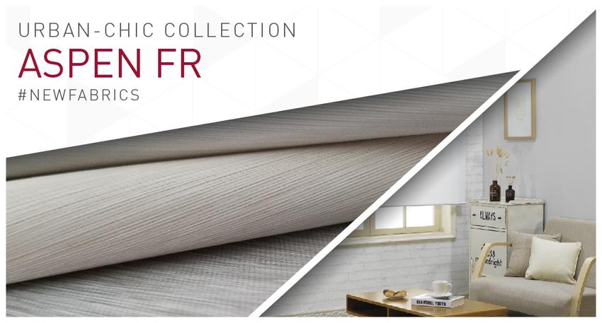 Aspen FR: New flame retardant decorative fabric