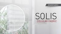 New Solis Cellular Fabric
