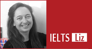 Liz's Advanced IELTS Lessons