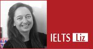 Liz's Advanced IELTS Lessons