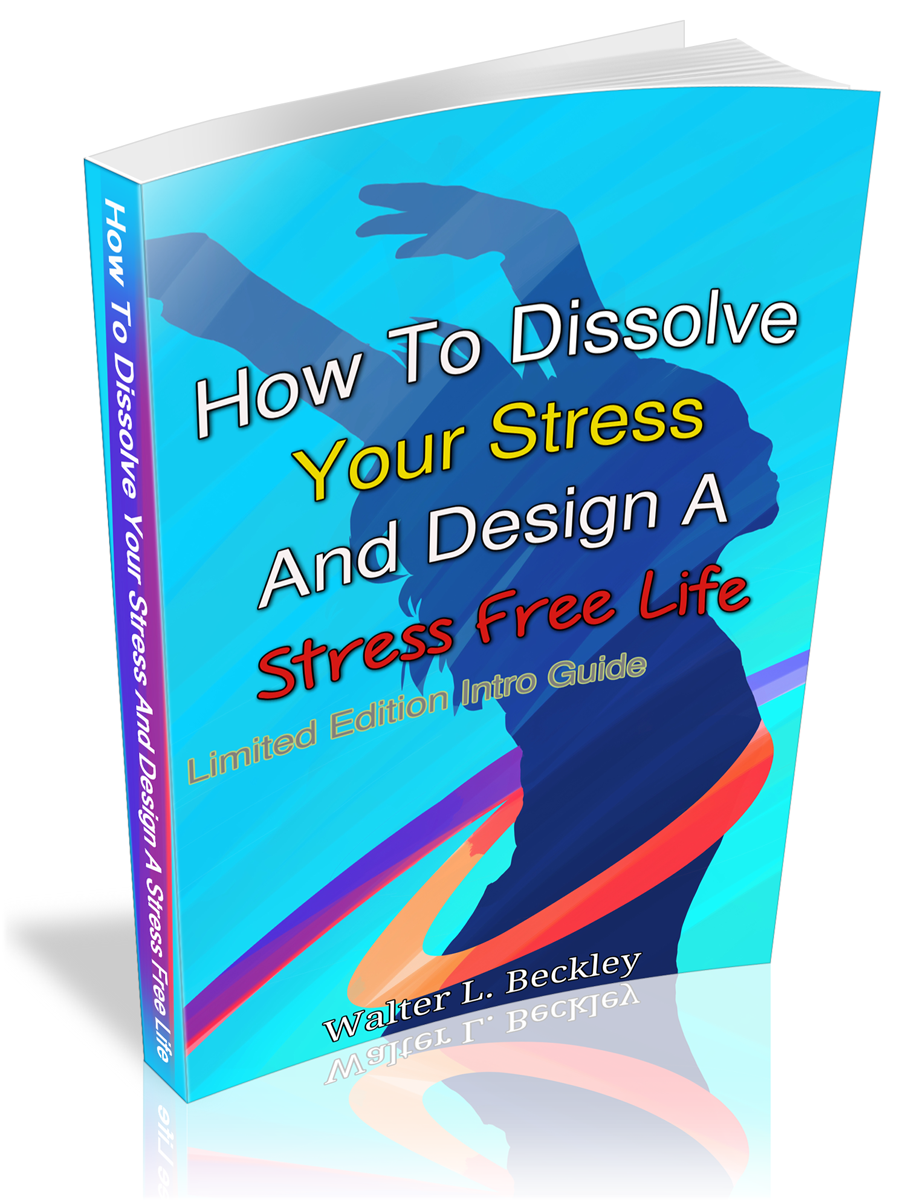 How To Dissolve Your Stress And Design a Stress Free Life Paper Back Book 150