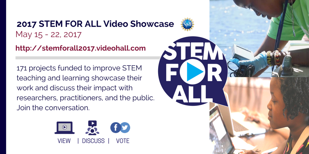 2017 STEM for ALL Video Showcase