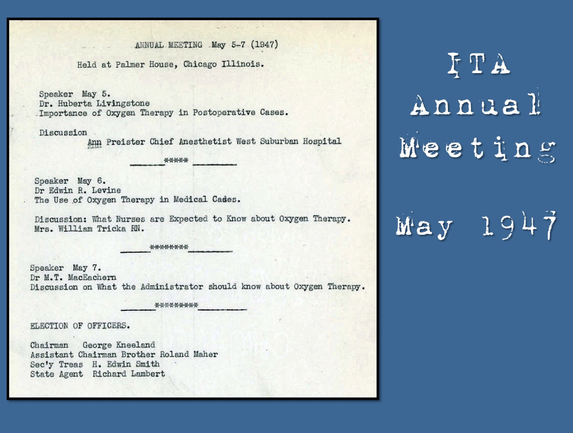 1947 First ITA Annual Meeting