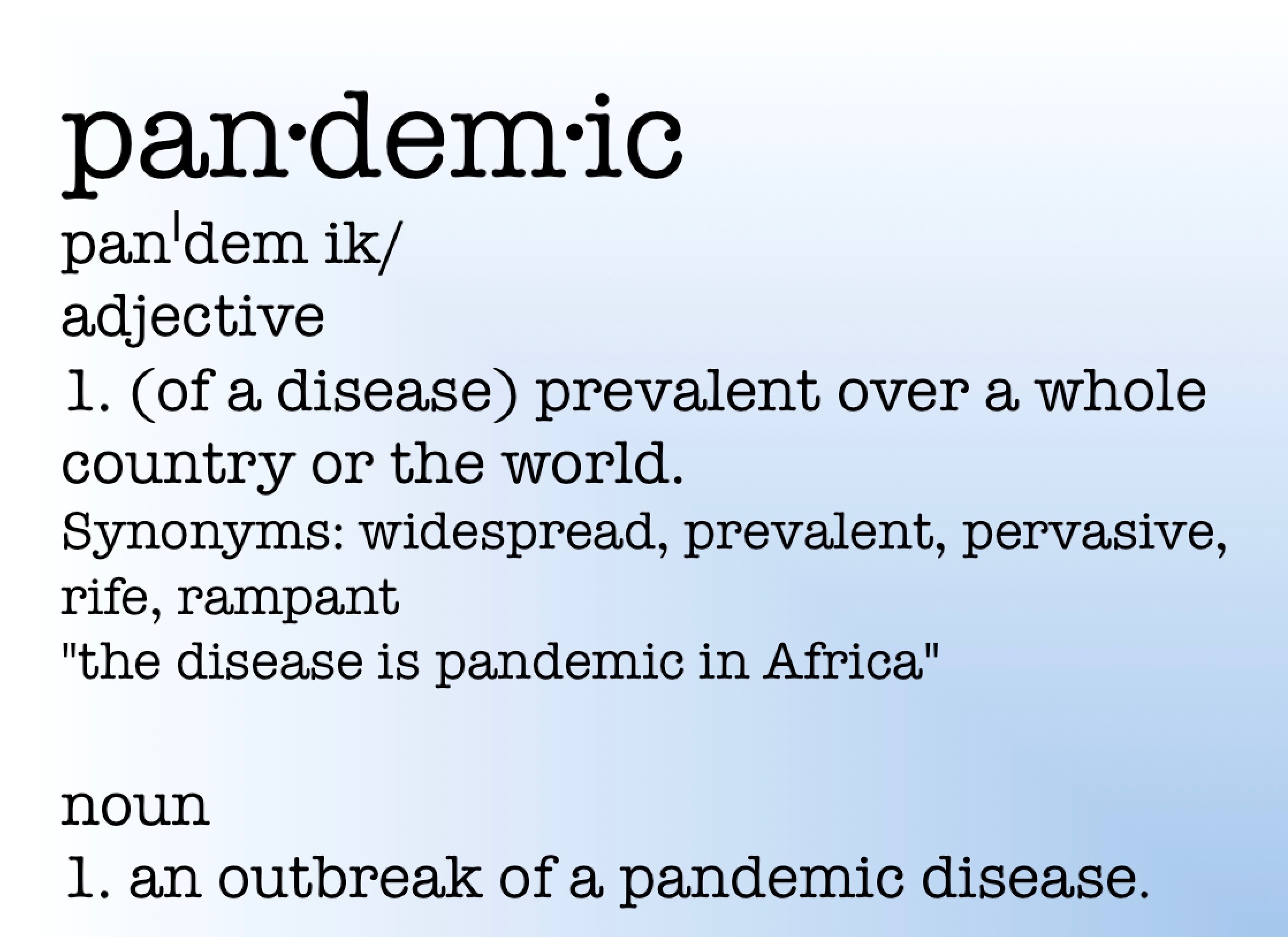 Definition of Pandemic