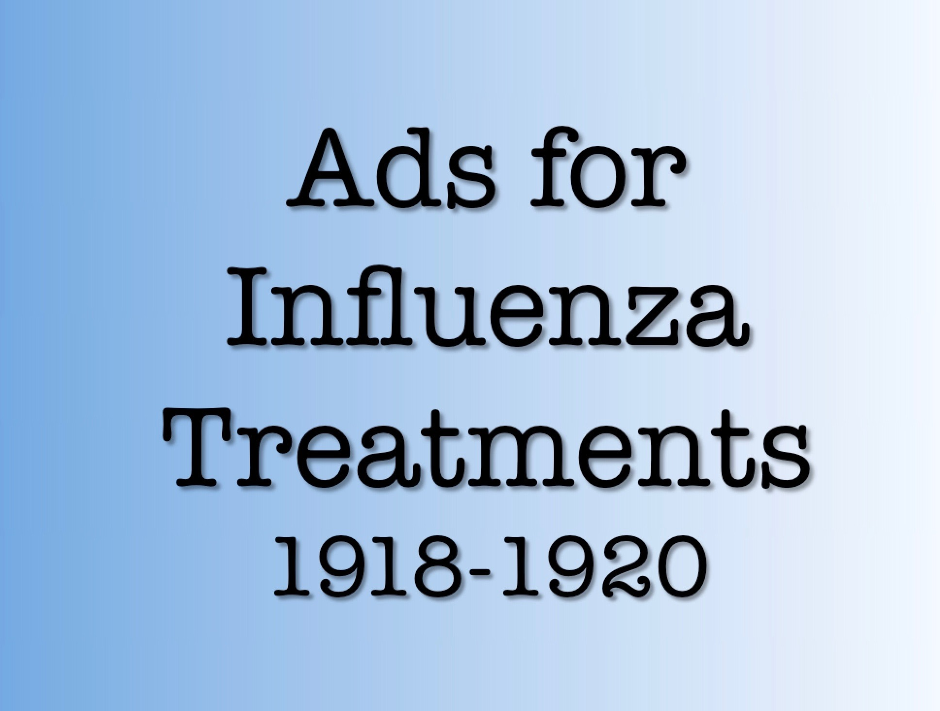 Ads for Flu Treatments