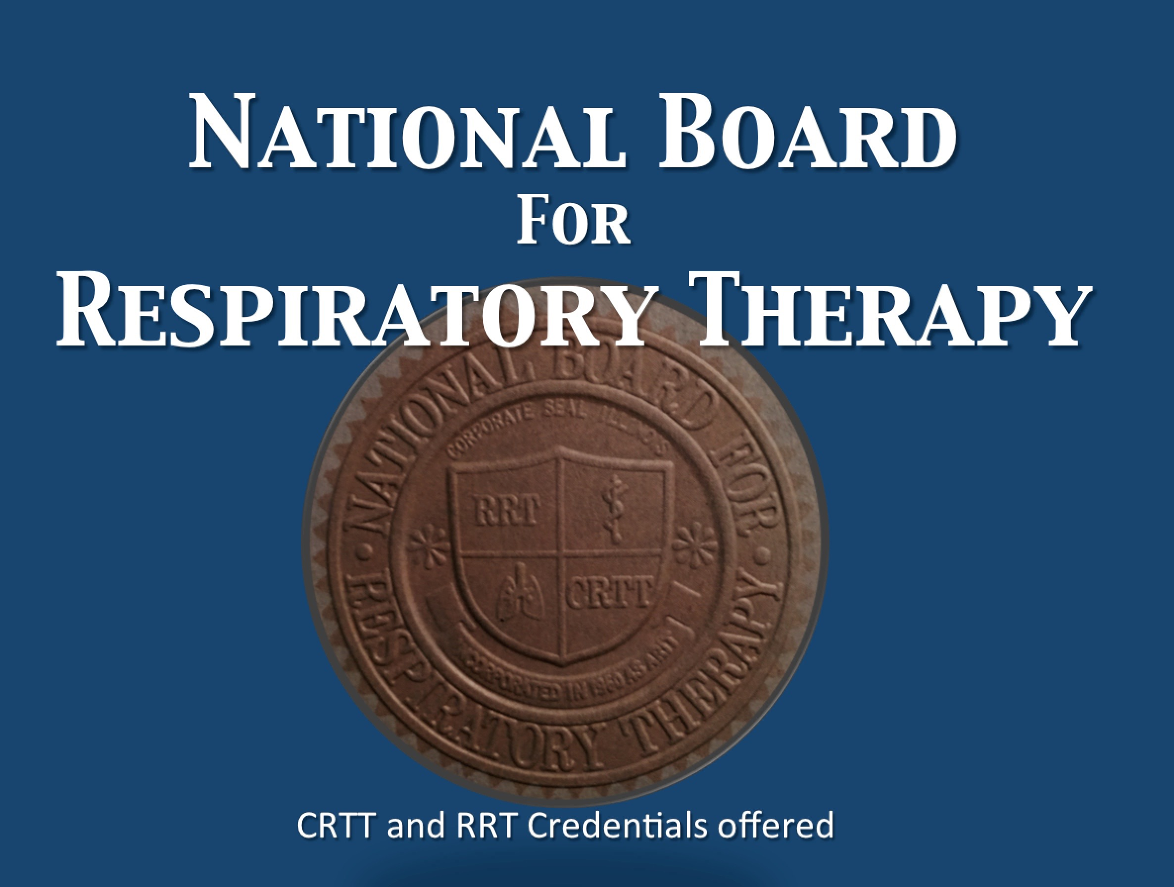 1974 –  Credentialing Transferred to NBRT