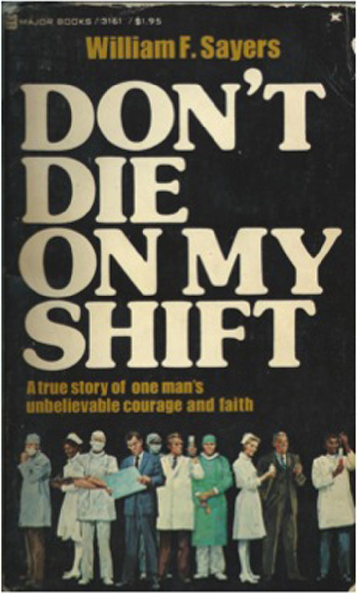 1977 Don't Die On My Shift Published